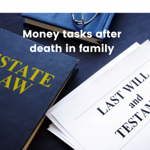 Read more about the article Money tasks after death in family: How to close accounts, transfer investments, make claims.