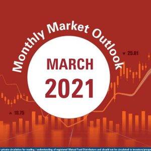 Monthly Market Outlook 2021